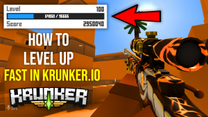 Krunker.io How to level up fast