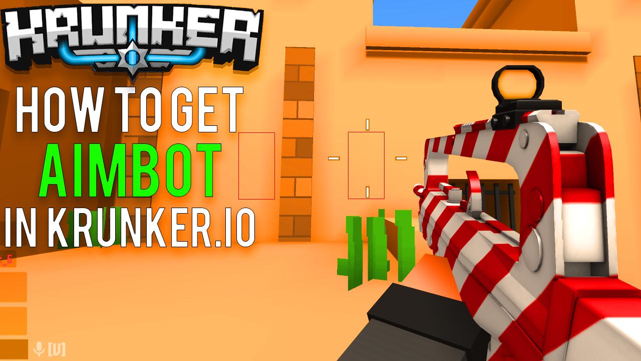 How to get Krunker.io Hacks & Cheats